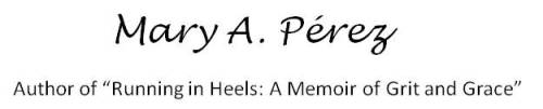 "About ""Running in Heels: A Memoir of Grit & Grace"""